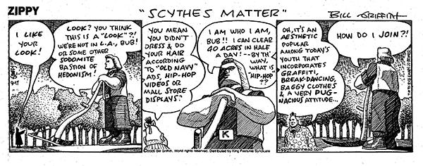I love that my home town merited a zippy the pinhead cartoon. That's Johny Kaw holding the scythe.